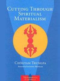 Chögyam_Trungpa__Cutting_Through_Spiritual_Materialism